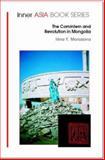 The Comintern and Revolution in Mongolia, Morozova, Irina, 1874267502