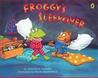 Froggy's Sleepover, Jonathan London, 014240750X
