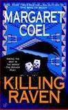 Killing Raven, Margaret Coel, 0425197506
