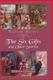 The Six Gifts and Other Stories 9781402157509