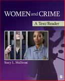 Women and Crime : A Text/Reader, Mallicoat, Stacy L., 1412987504