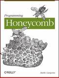 Programming Honeycomb, Gargenta, Marko, 1449307507