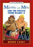 Minnie and Moo and the Potato from Planet X, Denys Cazet, 0066237513