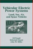 Vehicular Electric Power Systems 9780824747510
