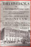 Thelyphthora or A Treatise on Female Ruin Volume 2 : In Its Causes, Effects, Consequences, Prevention,, Madan, Martin, 0982537514