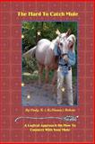 The Hard to Catch Mule, Cindy McKinnon-Roberts, 1478387513