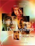 Human Development : A Life-Span View (with InfoTrac), Kail, Robert V. and Cavanaugh, John C., 0534597513