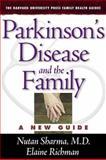 Parkinson's Disease and the Family, M.D., Nutan Sharma and Ph.D., Elaine Richman, 067401751X
