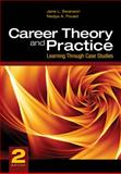 Career Theory and Practice : Learning Through Case Studies, Swanson, Jane L. and Fouad, Nadya A., 1412937515