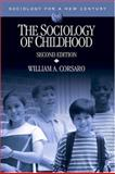 The Sociology of Childhood, Corsaro, William A., 0761987517