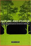Nature and Psyche : Radical Environmentalism and the Politics of Subjectivity, Kidner, David W., 0791447510