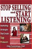 Stop Selling and Start Listening! 9780974697512