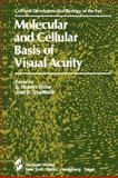 Molecular and Cellular Basis of Visual Acuity, , 1461297516
