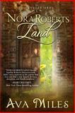 Nora Roberts Land, Ava Miles, 1490527516