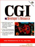 CGI Developer's Resource : Web Programming in TCL and PERL, Ivler, J. M. and Husain, Kamran, 0137277512