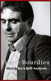 Sketch for a Self-Analysis, Bourdieu, Pierre, 0226067513