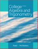 College Algebra and Trigonometry, Ratti, Jogindar and McWaters, Marcus, 0321867513