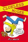 Clueless Mcgee Gets Famous, Jeff Mack, 0399257519