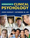 Introduction to Clinical Psychology : An Evidence-Based Approach, Hunsley, John and Lee, Catherine M., 0470437510
