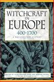 Witchcraft in Europe, 400-1700 2nd Edition