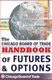 The Chicago Board of Trade Handbook of Futures and Options, Chicago Board of Trade Staff, 0071457518