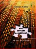 MPLS Network Management : MIBs, Tools, and Techniques, Nadeau, Thomas D., 155860751X