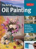 The Art of Oil Painting, Walter Foster Creative Team, 1560107510
