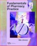 Fundamentals of Pharmacy Practice : The Pharmacy Technician Series, Johnston, Mike and NPTA, ., 013114751X
