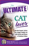 The Ultimate Cat Lover, Mikkel Becker and Marty Becker, 0757307515