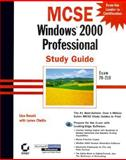 MCSE : Windows 2000 Professional Study Guide, Chellis, James and Donald, Lisa, 0782127517