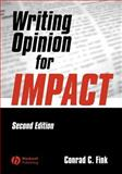 Writing Opinion for Impact, Fink, Conrad C., 0813807514