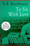 To Sir, with Love, E. R. Braithwaite, 1480457515