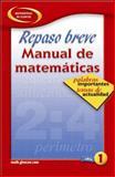 Repaso Breve Manual de Matematicas Libro 1 9780078607516