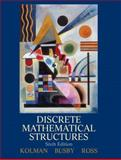 Discrete Mathematical Structures, Kolman, Bernard and Busby, Robert, 0132297515