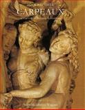 Jean-Baptiste Carpeaux : Sculptor of the Second Empire, Wagner, Anne M., 0300047517