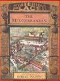 The Mediterranean, Philip Wilkinson, 0791027511