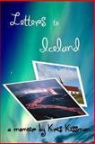 Letters to Iceland, Kris Kissman, 1477577513