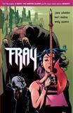 Fray: Future Slayer, Joss Whedon, 1569717516