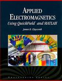 "Applied Electromagnetics : Using Quickfieldâ""¢ and MATLAB, Claycomb, J. R., 076377751X"