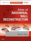 Atlas of Abdominal Wall Reconstruction, Rosen, Michael J., 1437727514