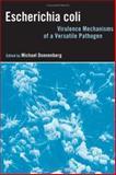Escherichia Coli : Virulence Mechanisms of a Versatile Pathogen, , 0122207513