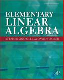 Elementary Linear Algebra, Andrilli, Stephen and Hecker, David, 0123747511