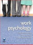 Work Psychology : An Introduction to Human Behaviour in the Workplace, , 0199227519