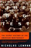 The Big Test, Nicholas Lemann, 0374527512