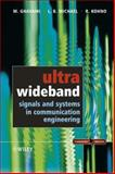 Ultra Wideband Signals and Systems in Communication Engineering, Ghavami, Mohammad and Michael, Lachlan, 0470867515