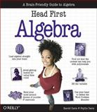 Head First Algebra : A Learner's Guide to Algebra, Davis, Harold and Davis, Phyllis, 0596527519