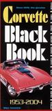 Corvette Black Book 1953-2004, Antonick, Michael, 0760317518