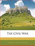 The Civil War, Frederic Logan Paxson, 1141087510