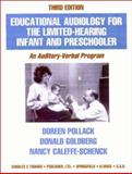 Educational Audiology for the Limited-Hearing Infant and Preschooler : An Auditory-Verbal Program, Pollack, Doreen and Goldberg, Donald, 0398067511