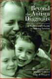 Beyond the Autism Diagnosis, Julie A. Daggett, 1557667519